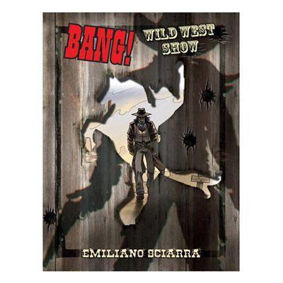 bang wild west show 1